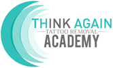 Think Again Tattoo Removal Academy